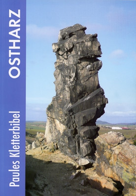Paules Kletterbibel Ostharz ( Climbing Guide Ostharz )